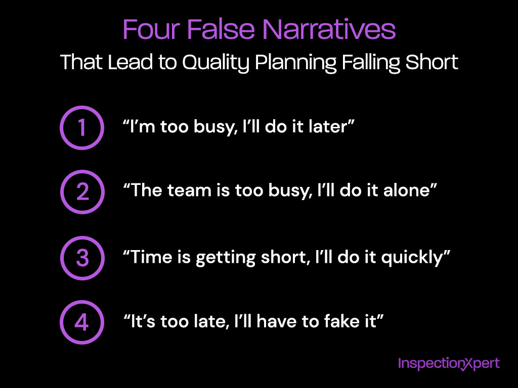 Four false narratives that lead to quality planning falling short