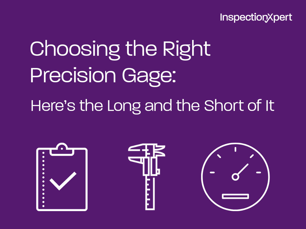 Choosing the Right Precision Gage