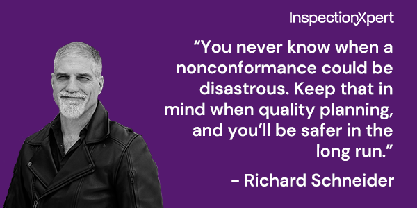 Quote from Richard Schneider about importance of quality planning